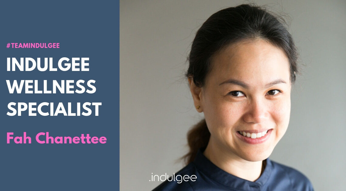 indulgee wellness specialist - fah chanettee